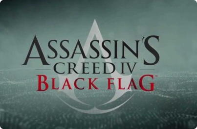 Assassin's Creed 4: Black Flag.