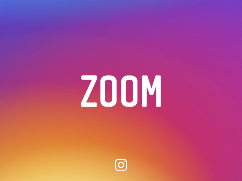 zoom no instagram
